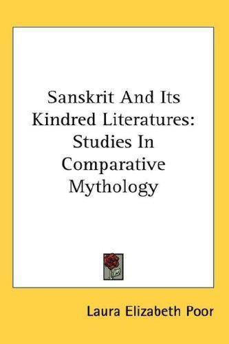 Sanskrit And Its Kindred Literatures