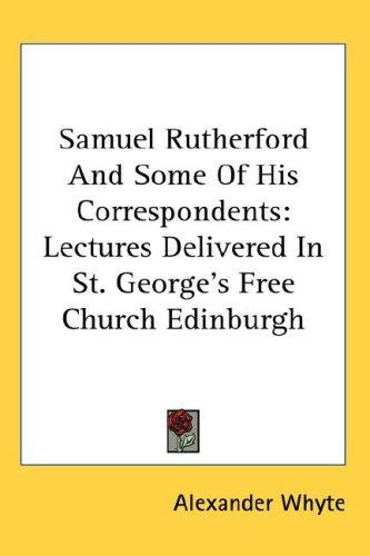 Download Samuel Rutherford And Some Of His Correspondents