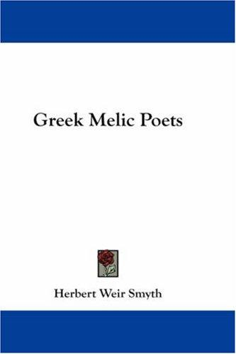 Greek Melic Poets