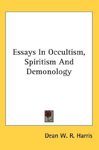 Download Essays In Occultism, Spiritism And Demonology