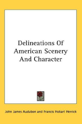 Download Delineations Of American Scenery And Character