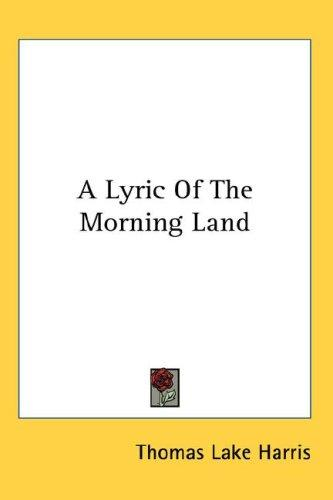 A Lyric Of The Morning Land