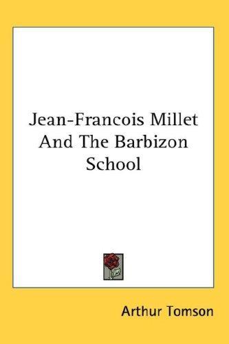 Download Jean-Francois Millet And The Barbizon School