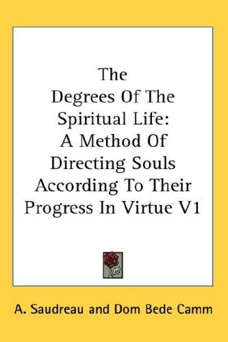 Download The Degrees Of The Spiritual Life
