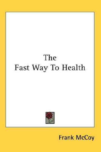 Download The Fast Way To Health