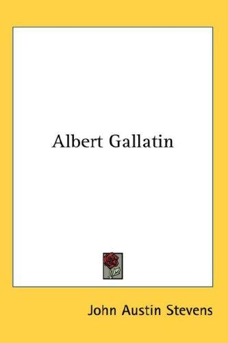 Download Albert Gallatin