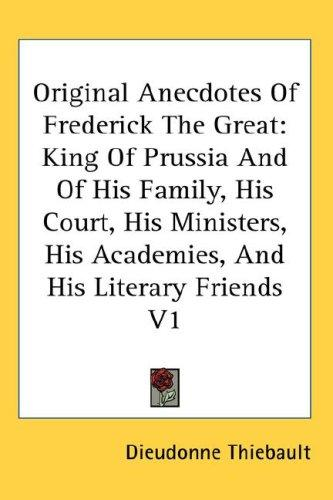 Download Original Anecdotes Of Frederick The Great