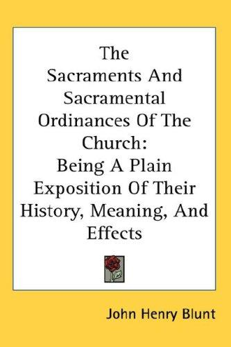 Download The Sacraments And Sacramental Ordinances Of The Church