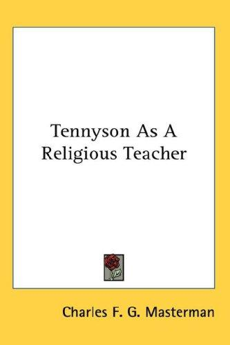 Download Tennyson As A Religious Teacher