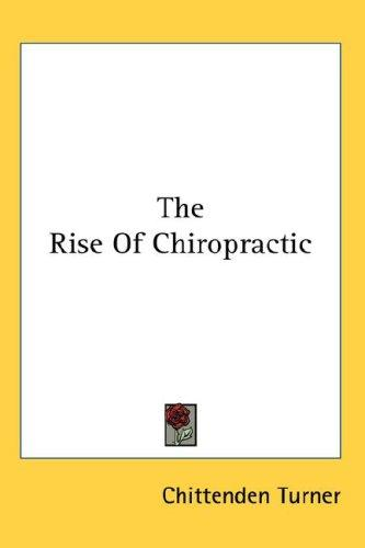 Download The Rise Of Chiropractic