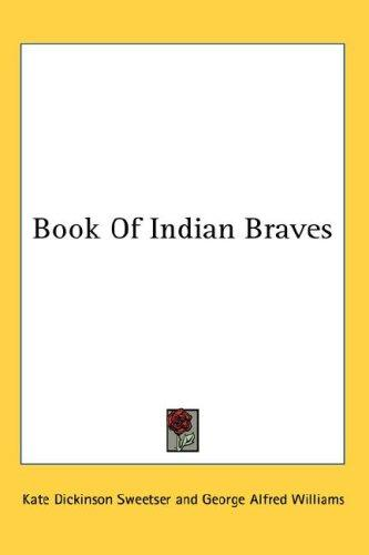 Book Of Indian Braves