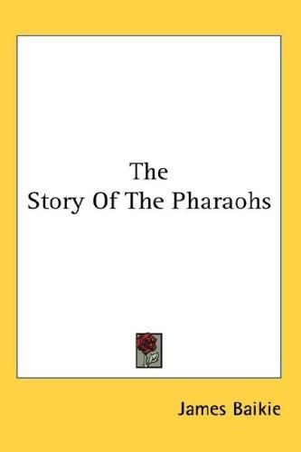 Download The Story Of The Pharaohs
