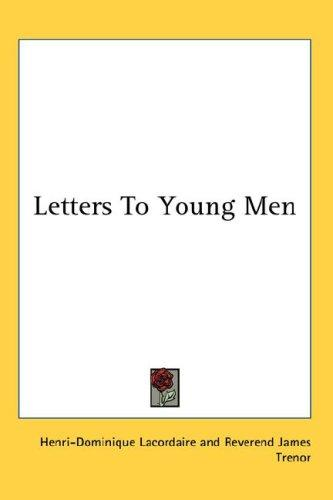 Download Letters To Young Men
