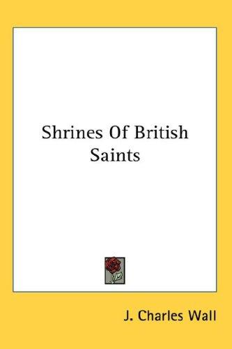 Shrines Of British Saints