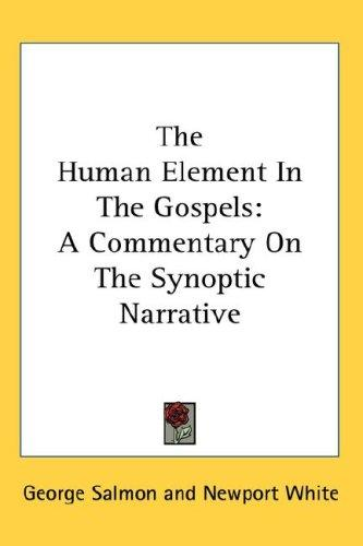 The Human Element In The Gospels