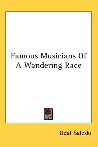 Famous Musicians Of A Wandering Race