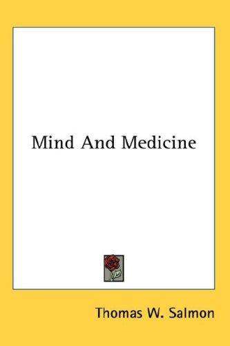 Mind And Medicine