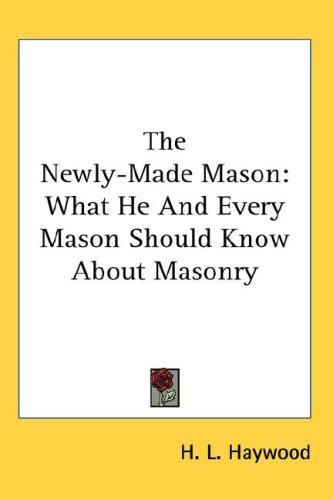 Download The Newly-Made Mason