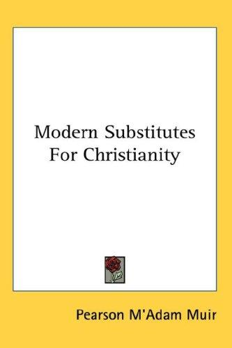 Modern Substitutes For Christianity