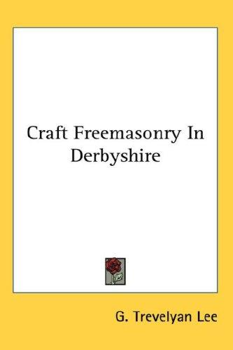 Craft Freemasonry In Derbyshire