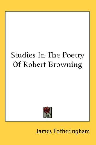 Download Studies In The Poetry Of Robert Browning