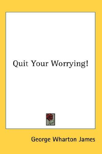 Download Quit Your Worrying!