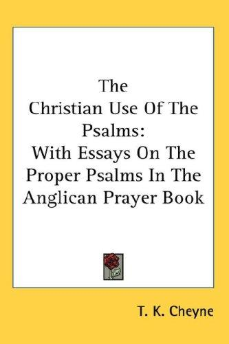 The Christian Use Of The Psalms