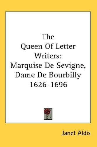 The Queen Of Letter Writers