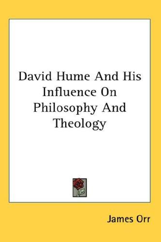 Download David Hume And His Influence On Philosophy And Theology