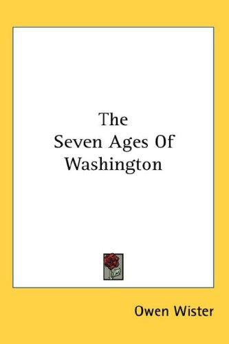 Download The Seven Ages Of Washington