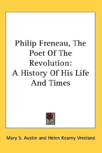 Download Philip Freneau, The Poet Of The Revolution