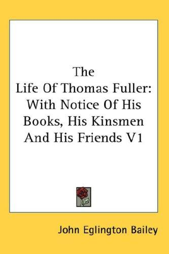 The Life Of Thomas Fuller