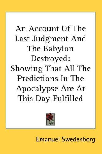 Download An Account Of The Last Judgment And The Babylon Destroyed