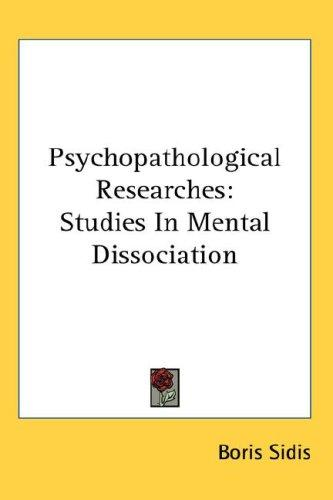 Psychopathological Researches