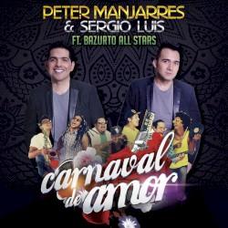 Peter Manjarrés & Franco Argüelles - Carnaval de amor