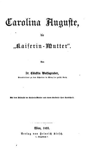 "Carolina Auguste, die""kaiserin-mutter"" by"