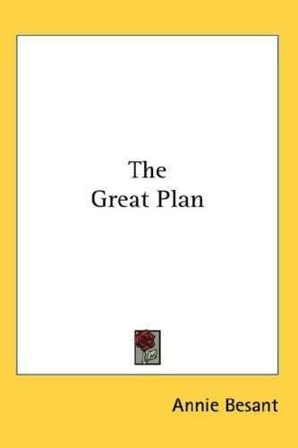 The Great Plan by Annie Wood Besant