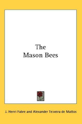 The Mason Bees