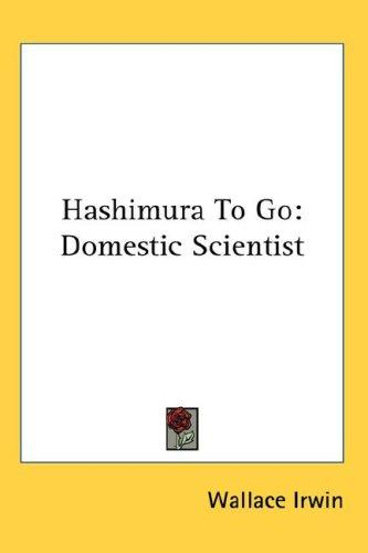 Hashimura To Go by Wallace Irwin