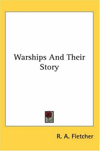 Warships And Their Story