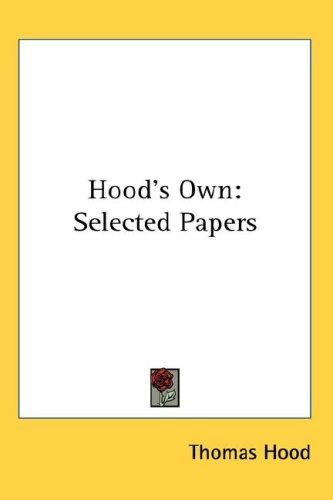 Hood's Own by Thomas Hood