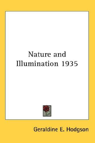 Nature and Illumination 1935 by Geraldine E. Hodgson