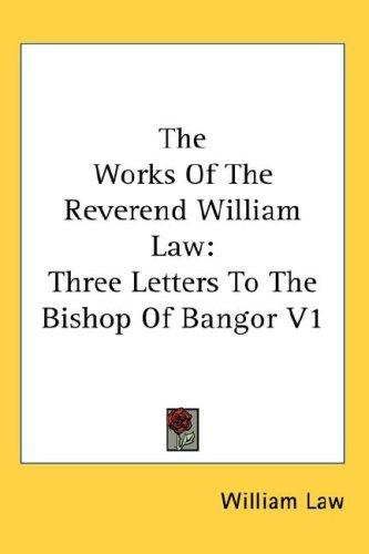 The Works Of The Reverend William Law