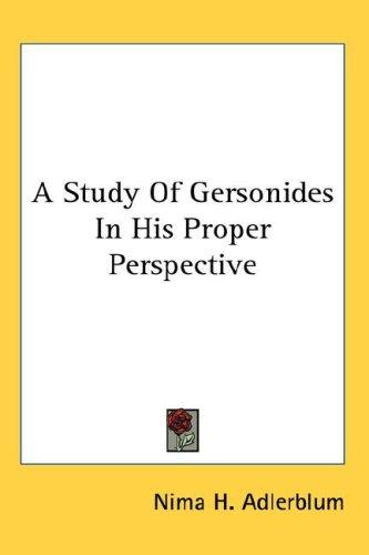 A Study Of Gersonides In His Proper Perspective