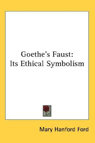 Goethe's Faust by Mary Hanford Ford