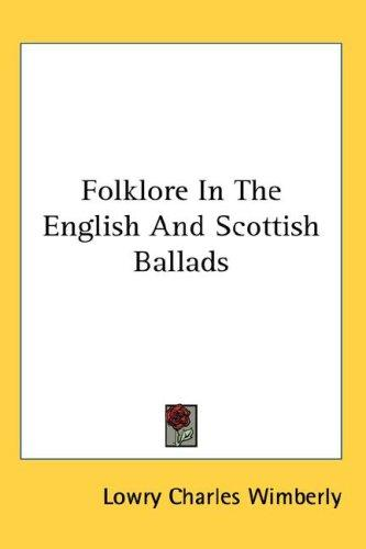 Folklore In The English And Scottish Ballads
